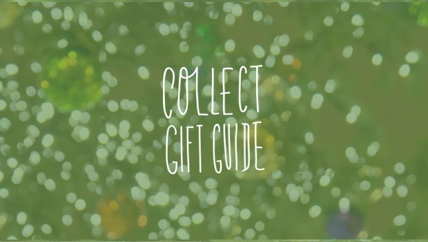 Collect Gift Guide 2013