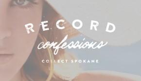 Record Confessions - Collect Spokane